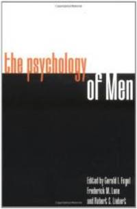The Psychology of Men: Psychoanalytic Perspectives by Yale University Press - Paperback - 1996-06-04 - from Books Express and Biblio.com