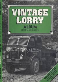 Vintage Lorry Album - Number Three, 70 Years of Road Transport in Stories & Photos.