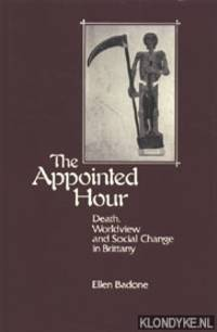 The Appointed Hour: Death, Worldview and Social Change in Brittany