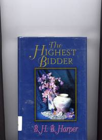 The Highest Bidder (Five Star First Edition Romance Series)