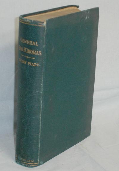 Cincinnati: Robert Clarke & Company, 1893. Large Octavo. 658p. An important account of the life of G...