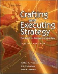 Crafting and Executing Strategy : The Quest for Competitive Advantage w/OLC/Premium Content Card