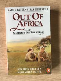 OUT OF AFRICA/ SHADOWS ON THE GRASS