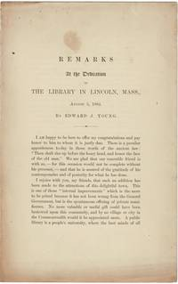 Remarks at the dedication of the library in Lincoln, Mass., August 5, 1884
