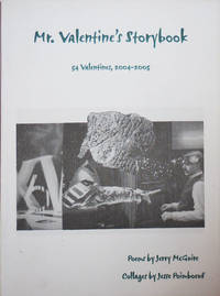 Mr. Valentine's Storybook:  54 Valentines, 2004 - 2005 (Inscribed)