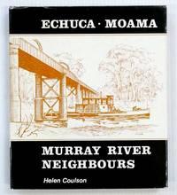 image of Echuca Moama Murray River Neighbours
