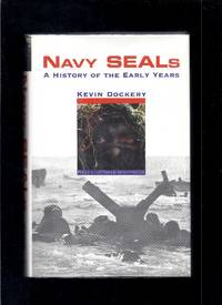 Navy Seals: A History of the Early Years