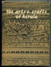 The Arts and Crafts of Kerala