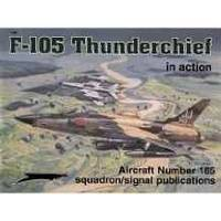 F-105 THUNDERCHIEF IN ACTION - AIRCRAFT NO. 185