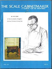 The Scale Cabinetmaker.  a Journal for the Miniaturist.  Vol. II:2 (February, 1978)
