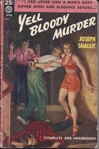 YELL BLOODY MURDER