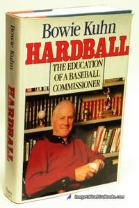 Hardball: The Education of a Baseball Commissioner