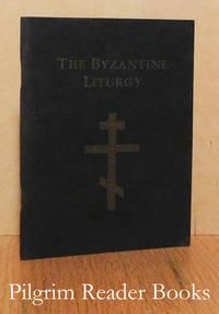 The Byzantine Liturgy: A New English Translation of the Liturgies  of St. John Chrysostom and St. Basil the Great.