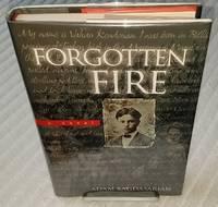 FORGOTTEN FIRE.