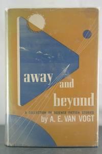Away and beyond