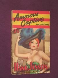 The Amorous Captive: Volume Two