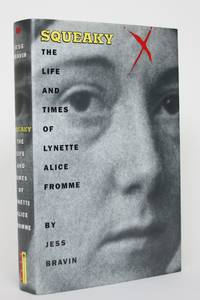 image of Squeaky: The Life and Times of Lynette Alice Fromme