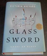 Glass Sword by  Victoria Aveyard - 1st printing - 2016 - from Squid Ink Books and Biblio.co.uk