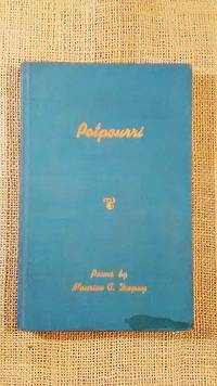 Potpourri by Maurine C. Dupuy - First - 1968 - from BookandPen and Biblio.co.uk