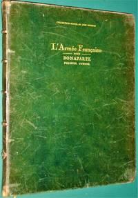 L'Armee Francaise Sous Bonaparte- Premier Consul