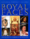 Royal Faces: From William the Conqueror to the Present Day