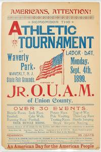 [Broadside]: Americans, Attention! Remember the Athletic Tournament at Waverly Park, Waverly, N.J. State Fair Grounds
