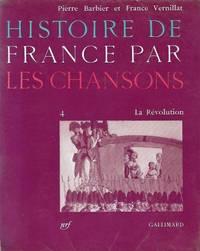 Histoire de France par les chansons vol.4: La Révolution