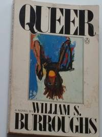 Queer by William s. Burroughs - Paperback - Later printing - 1987 - from Ruth Reaser and Biblio.co.uk