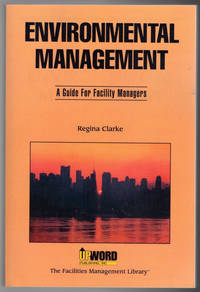 image of Environmental management: A guide for facility managers (The facilities management library)