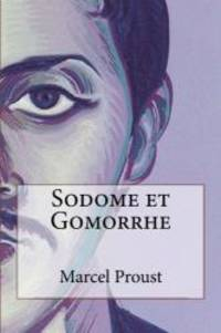 Sodome et Gomorrhe (French Edition) by Marcel Proust - Paperback - 2014-02-01 - from Books Express and Biblio.com