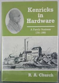 Kenricks in hardware; a family business, 1791-1966