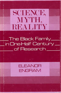 Science, Myth, Reality: The Black Family in One-Half Century of Research