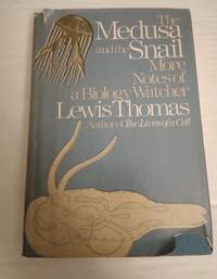The Medusa and the Snail by Lewis Thomas - Hardcover - Fourth Printing - 1979 - from Ed Augusts Books & Readings (SKU: 3113)
