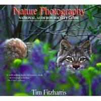 NATURE PHOTOGRAPHY  A National Audubon Society Guide