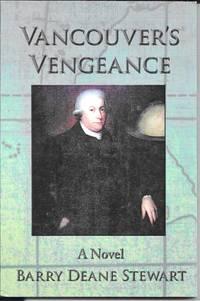 Vancouver's Vengeance: A Novel