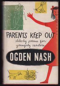PARENTS KEEP OUT: Elderly Poems for Youngerly Readers (SIGNED).
