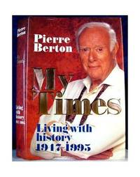 image of My Times : Living with History, 1947-1995