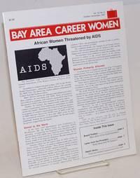 Bay Area Career Women newsletter: vol. 7, #5, Oct/Nov 1987; African Women Threatened by AIDS