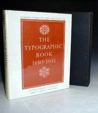The Typographic Book 1450-1935, A Study of Fine Typography through Five Centuries  Exhibited in Upwards of Three Hundred and Fifty Title and Text Pages Drawn from Presses Working in the European Tradition