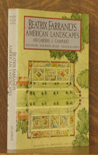Beatrix Farrand's American Landscapes Her Gardens and Campuses