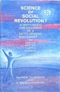 image of Science for Social Revolution? Achievements and Dilemmas of a Development Movement-the Kerala Sastra Sahitya Parishad