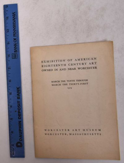 Worcester, MA: Worcester Art Museum, 1929. Softcover. VG-. Covers appear aged and slightly worn, but...