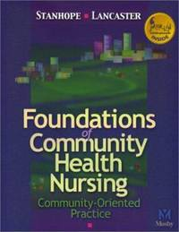 Foundations of Community Health Nursing : Community-Oriented Practice