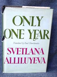 Only One Year by  Svetlana Alliluyeva - Hardcover - from Fully Booked and Biblio.com