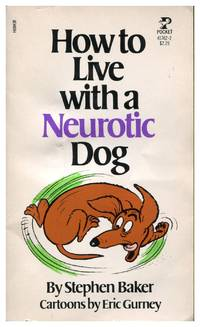 image of How To Live With A Neurotic Dog