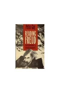 Reading Freud: Explorations and Entertainments