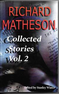 Richard Matheson: Collected Stories Vol. 2