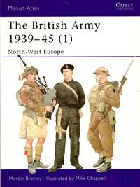 Men-At-Arms No.354: The British Army 1939-45 (1) - North West Europe