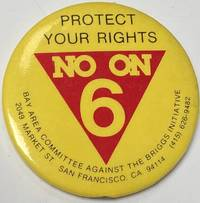 image of Protect your rights / No on 6 [pinback button]