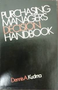Purchasing Manager's Decision Handbook
